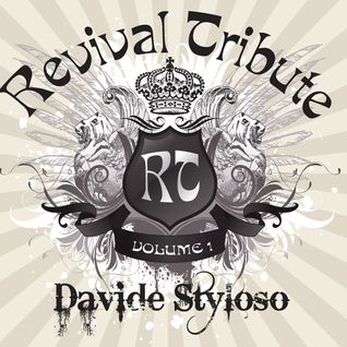 Davide Styloso - Revival Tribute Vol.1