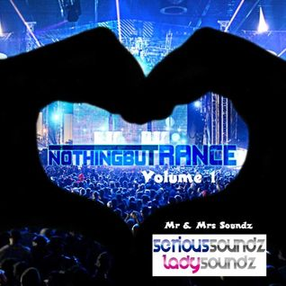 Nothing But Trance Volume 1 - Mr & Mrs Soundz