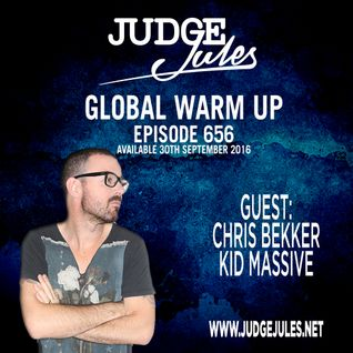 JUDGE JULES PRESENTS THE GLOBAL WARM UP EPISODE 656