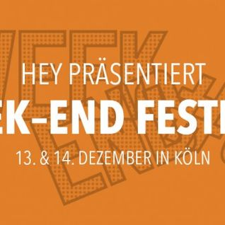 HEY x Week-End Fest 2013 Mix