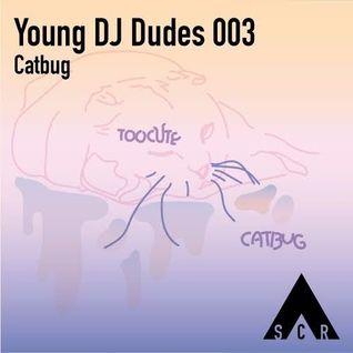 Young DJ Dudes 003 - Catbug
