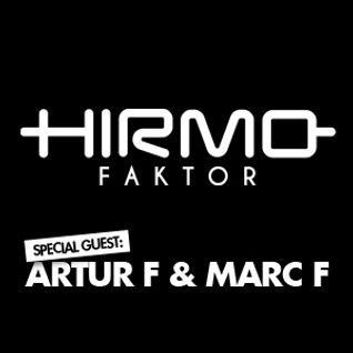 Hirmo Faktor @ Radio Sky Plus 05-04-2013 - special guest: Artur F & Marc F
