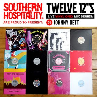 Twelve 12's Live Vinyl Mix: 58 - Johnny Dett