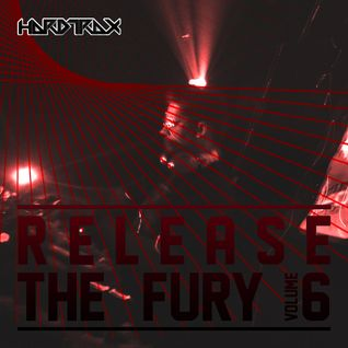 Release The Fury Volume 6 - The Final Chapter