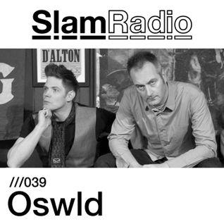 Slam Radio - 039 Oswld
