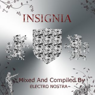 Insignia (Mixed And Compiled By Electro Nostra)