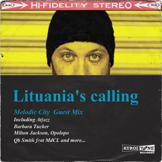 Lituania's Calling - Special Guest Mix for Melodic City Radio Show with Paul de Man 08/06/2013