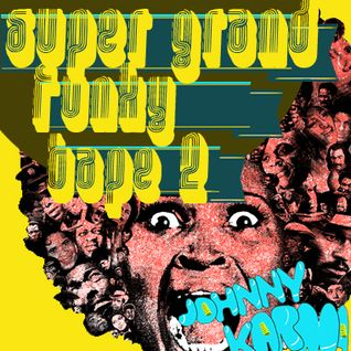 Super Grand Funky ⚅ Tape 2 ⚅ aka AFRICAN FUNK VOL. 4