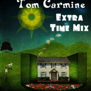 Tom Carmine - Ambient Extra Time Mix