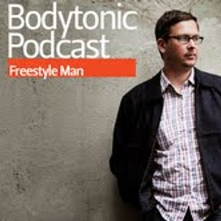 Bodytonic Podcast - Freestyle Man (aka Sasse)