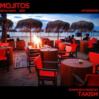 Mojitos Beach Bar 2015 Afternoon Mixed By TakisM