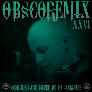 """OBSCOREMIX XXVI"" Dutch-Mainstyle-Hardcore Mixed By DJ Sacrifice"