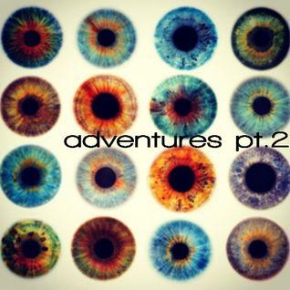 adventures pt2 (hi, Nina)
