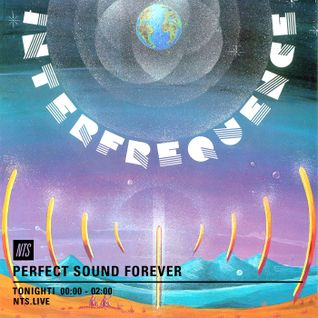 Perfect Sound Forever - 27th July 2016