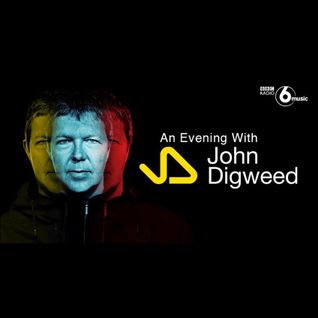 John Digweed - Live at Nemone's Electric Ladyland Feature, BBC Radio 6 Music (03-09-2016)