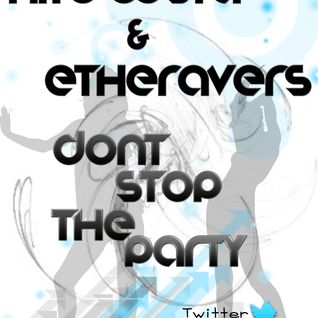 Etheravers & Nito Costa - Dont Stop The Party Vol.1