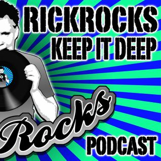 RickRocks - Keep It Deep Podcast episode one