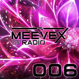 Meevex's Down The Line Radio: 006 'Genre Blender Edition'