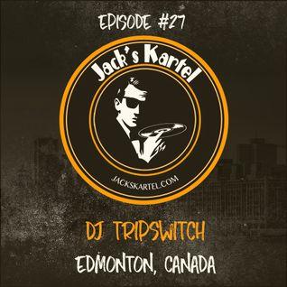 Jack's Kartel episode 027 by dj Tripswitch