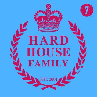 DJ Whyld - Hard House Family 007