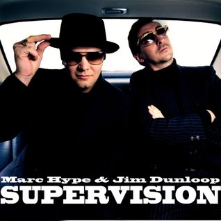 Hype & Dunloop - SUPERVISION