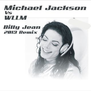 WLLM vs MICHAEL JACKSON - BILLY JEAN 2013