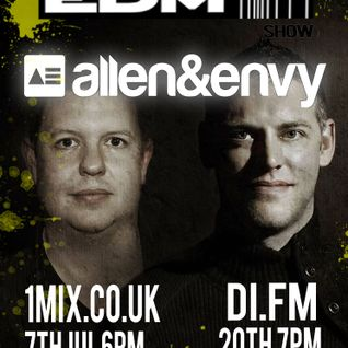 075 The EDM Show with Alan Banks & guests Allen & Envy