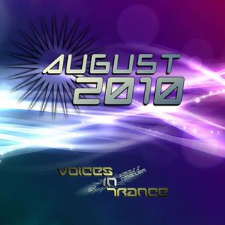 Voices In Trance - August 2010
