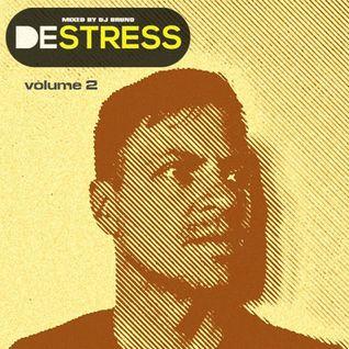 DESTRESS # 2 by DJ Bruno