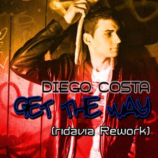 Diego Costa - Get The Way (ridavia Rework)