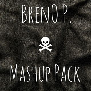 Breno P. Mashup Pack //// DL IN DESCRIPTION !!