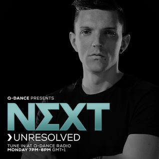 Q-dance Presents: NEXT by Unresolved   Episode 126