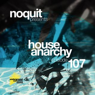 Noquit - House Anarchy ep 107