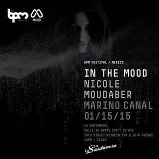 Nicole Moudaber -  Live At In The Mood, La Santanera (The BPM Festival 2015, Mexico) - 15-Jan-2015