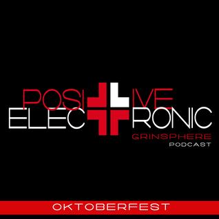 Grinsphere present Positive electronic #008- Oktoberfest 2014