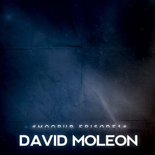 MOOPUP MIXES EPISODE 1 # DAVID MOLEON #