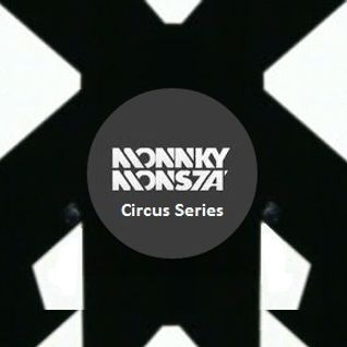 Circus Series by Monnkymonsta #001