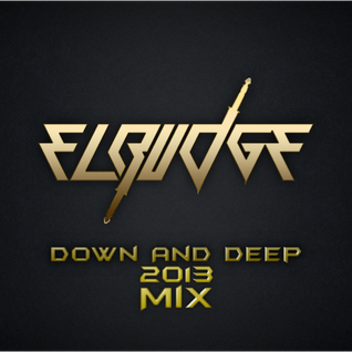 El-Budge - Down And Deep (2013 Mix)