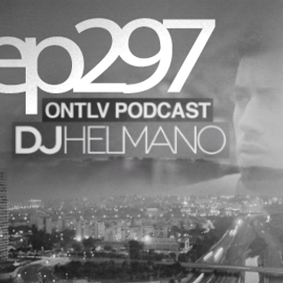 ONTLV PODCAST - Trance From Tel-Aviv - Episode 297 - Mixed By DJ Helmano