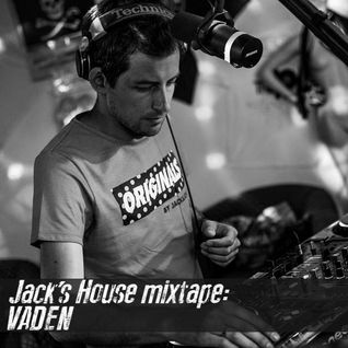 Vaden - Jack's House Mix