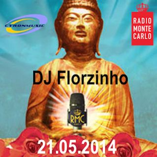 "DJ Florzinho - Radio Monte Carlo ""Buddha Bar Vol.1 - 21 May 2014"""