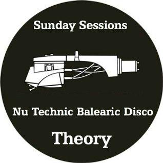 Sunday Sessions / Nu Technic Balearic Disco Theory