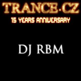 15th Anniversary of Trance.cz - DJ RBM Guestmix