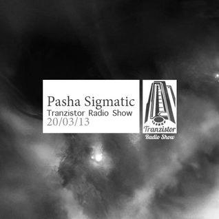 Pasha Sigmatic - Tranzistor Radio Show Podcast №8