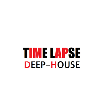 My Timelapse (Deep House)