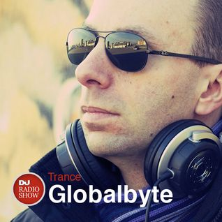 05/05/14 GLOBAL BYTE DjMag Radioshow #029