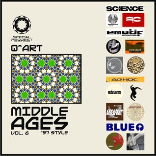 DJ Q^ART - Middle Ages ('97 Style) Vol 6