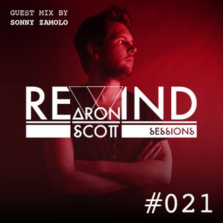 REWIND SESSION #021 by Aron Scott, guest mix by Sonny Zamolo - June 2016