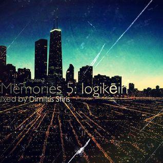 Inner Memories 5: logikēin (Chapter 2) March 10, 2012