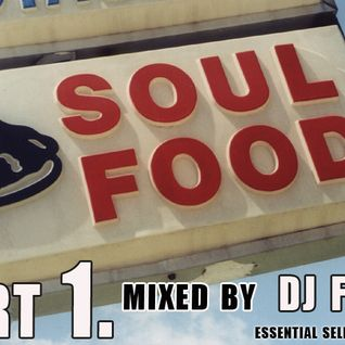 DJ FILTH - SOUL FOOD. Part 1, *Breakfast!*